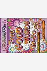 OrnaMENTALs Feel Good Words To-Go: 50 Portable Feel Good Words to Color and Bring Cheer (Volume 5) Paperback
