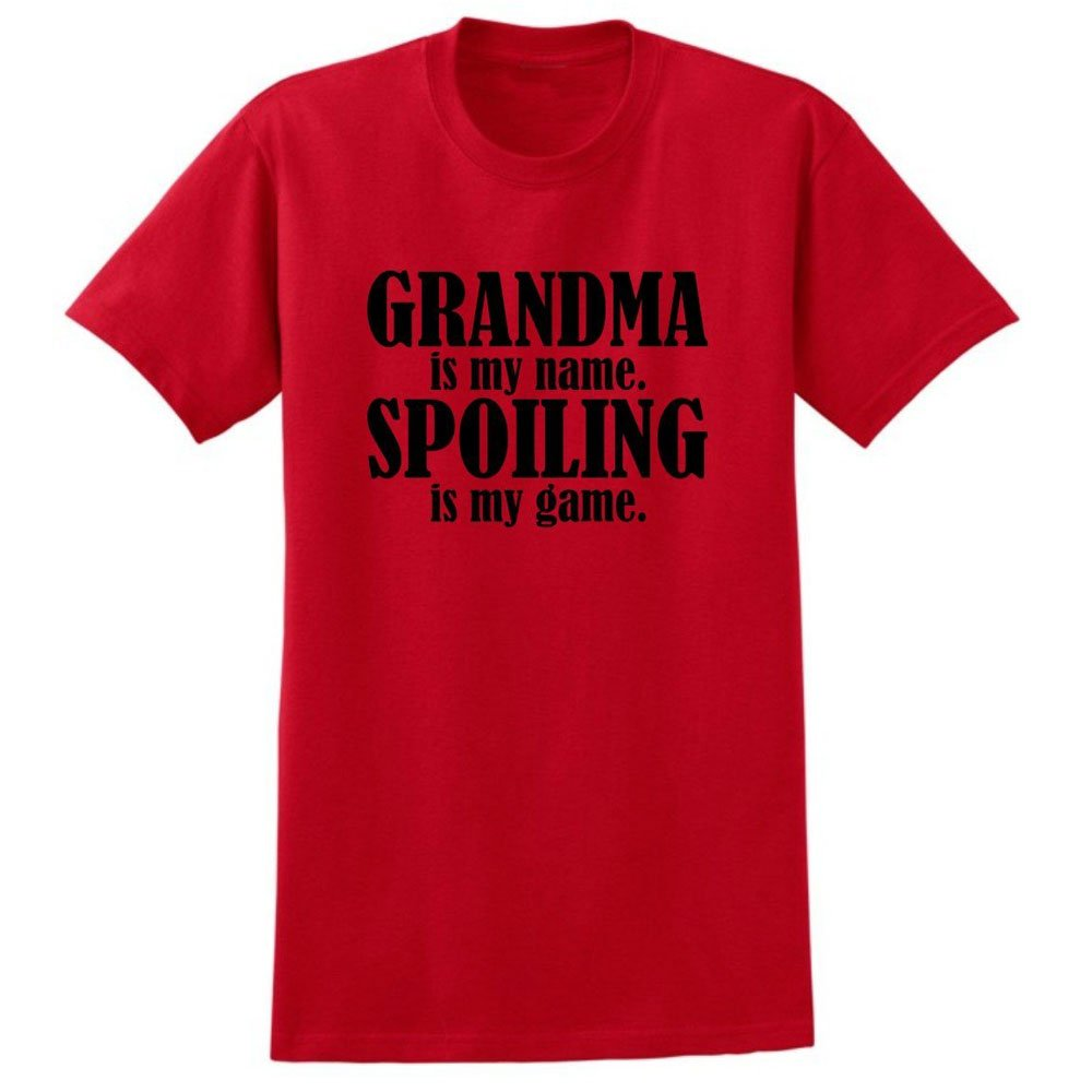 Loo Show S Grandma Is My Name Spoiling Is My Game T Shirt Tee