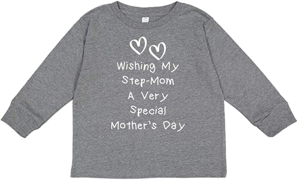 Wishing My Step-Mom A Very Special Mothers Day Toddler//Kids Long Sleeve T-Shirt
