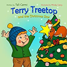 Terry Treetop and the Christmas Star: The Terry Treetop Series, Book 6 Audiobook by Tali Carmi Narrated by Amy Smolinski