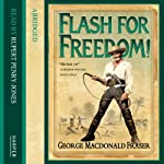 Flash for Freedom! | George MacDonald Fraser
