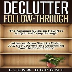 Declutter Follow-Through
