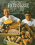 The Roux Brothers on Patisserie, Michel Roux and Albert Roux, 0137833822