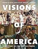 Visions of America, Volume One, Books a la Carte Edition Plus NEW MyHistoryLab for U. S. History -- Access Card Package 3rd Edition