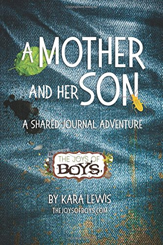 A Mother and Her Son, A Shared Journal Adventure