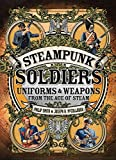 Steampunk Soldiers, Philip Smith, 1472807022