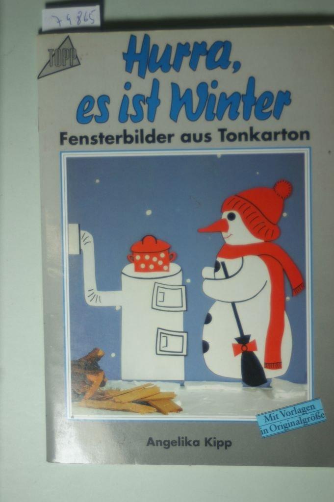Hurra, es ist Winter. Fensterbilder aus Tonkarton.