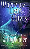 Where the Light Enters (Colorado Chapters:  Book Two) (Volume 2)