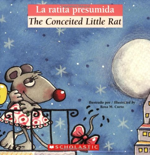 La ratita presumida / The Conceited Little Rat (Bilingual Tales) (Spanish Edition)