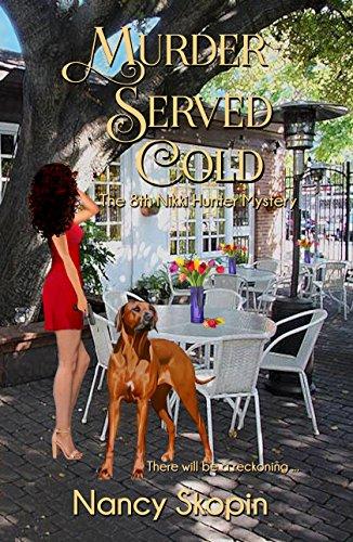 Murder Served Cold: The 8th Nikki Hunter Mystery (Nikki Hunter Mysteries)