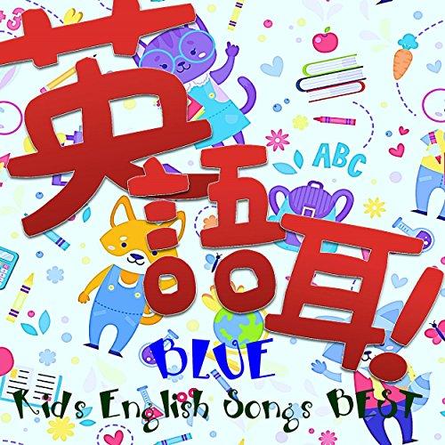 Kids English Songs BEST-Blue-