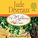 The Mulberry Tree Audiobook by Jude Deveraux Narrated by Melissa Hughes