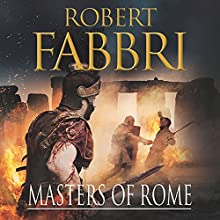 Masters of Rome Audiobook by Robert Fabbri Narrated by Peter Kenny