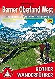 Berner Oberland West: Thunersee - Gstaad - Lenk - Kandersteg. 50 Touren. Mit GPS-Daten