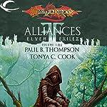 Alliances: Dragonlance: Elven Exiles, Book 2 | Paul B. Thompson,Tonya C. Cook