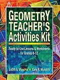 Geometry Teacher's Activities Kit, Judith Muschla and Gary Robert Muschla, 0130600385