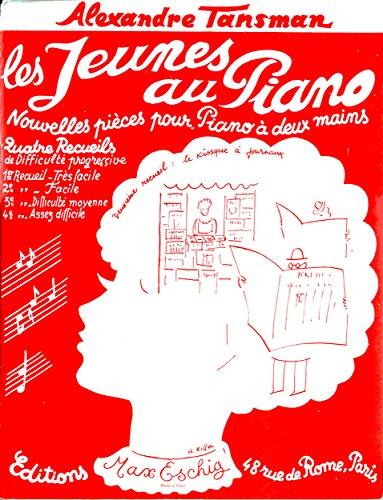 (Les Jeunes au Piano: Nouvelles piéces pour Piano á deux mains, 2e Recueil: