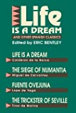 Life Is a Dream and Other Spanish Classics (Applause Books)