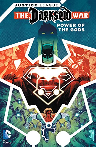 (Justice League: The Darkseid War - Power of the Gods )