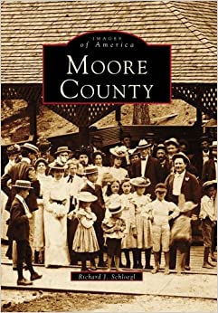 Book Moore County (Images of America)