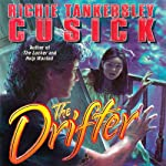 The Drifter | Richie Tankersley Cusick