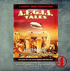 AEGIS Tales Radio Adventures Vol. 4