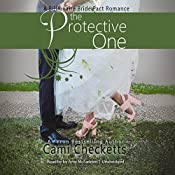 The Protective One: A Billionaire Bride Pact Romance | Cami Checketts