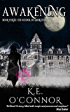 Awakening: The School of Exorcists (YA paranormal romance and adventure, Book 3)