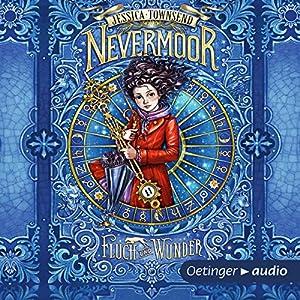 Fluch und Wunder (Nevermoor 1) Hörbuch
