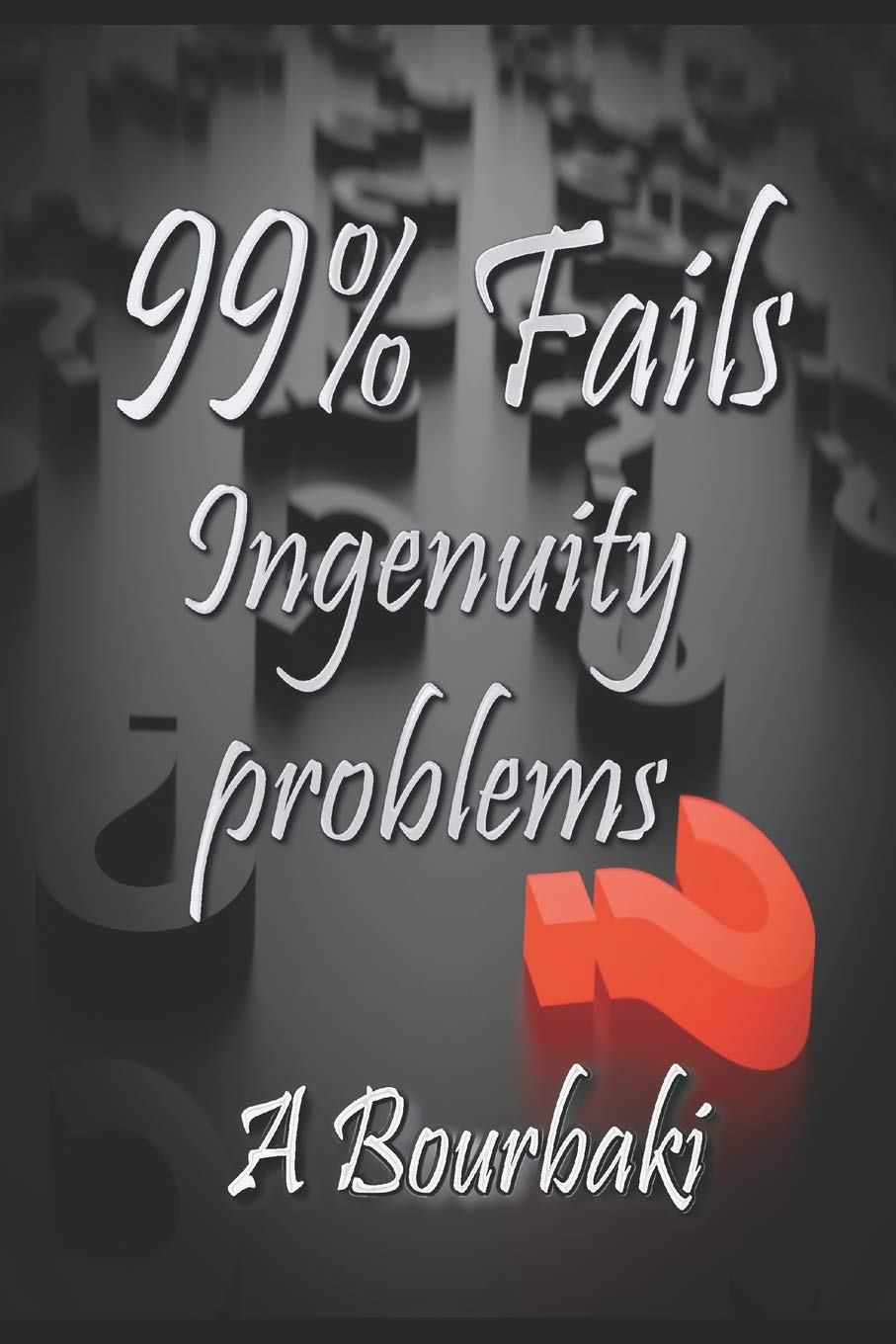 99% Fails: Ingenuity problems.: Amazon.es: Alexander Bourbaki: Libros en  idiomas extranjeros