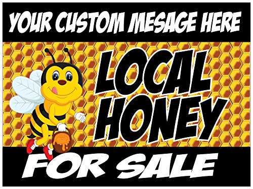 Personalized Printing 4U Local Honey for Sale Yard Sign with Your Custom Message - 18 x 24