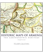 Historic Maps of Armenia: The Cartographic Heritage (Abridged and Revised) by Rouben Galichian (2014-09-01)