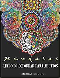 Mandalas para colorear adultos: Libro de colorear para