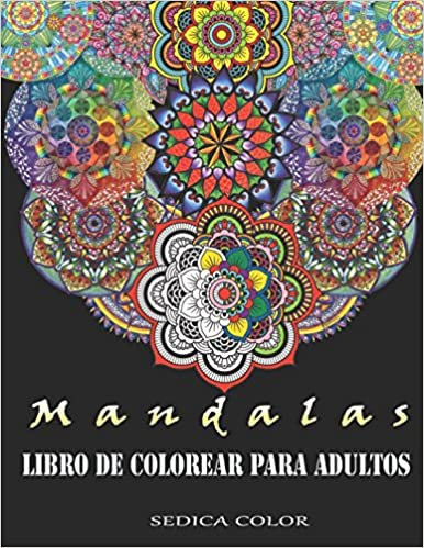Mandalas para colorear adultos: Libro de colorear para adultos +
