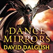 A Dance of Mirrors: Book 3 of Shadowdance | David Dalglish