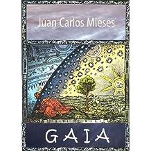 Gaia, rapsodia en torno a un tema de Erik Lindegren (Spanish Edition) Feb 14, 2011
