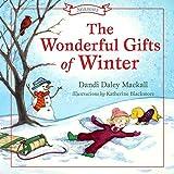 Wonderful Gifts of Winter, Dandi Mackall, 1433682397