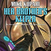 Her Brother's Keeper | Mike Kupari