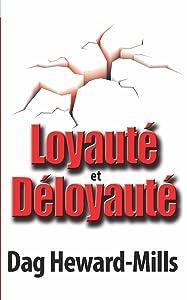 Loyauté et Déloyauté (French Edition)