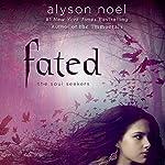 Fated | Alyson Noël