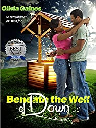 Beneath the Well of Dawn (Slivers of Love Book 1) (English Edition)