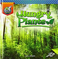 My Life Science Library Hungry Plants