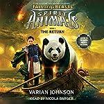 The Return: Spirit Animals: Fall of the Beasts, Book 3 | Varian Johnson