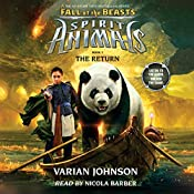 The Return: Spirit Animals: Fall of the Beasts, Book 3 | Varian Johnson
