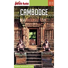 CAMBODGE 2018/2019 Petit Futé (Country Guide) (French Edition)