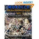 Morocco: The One Thousand and One Lights