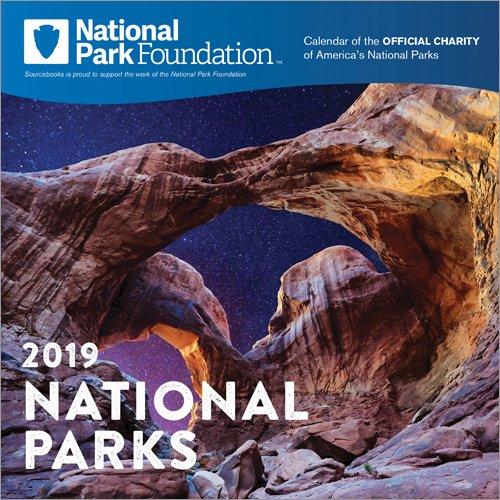 Park Calendar (2019 National Park Foundation Wall Calendar)