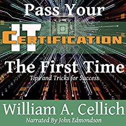 Pass Your IT Certification the First Time