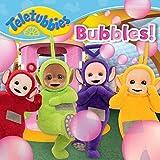 Bubbles! (Teletubbies)