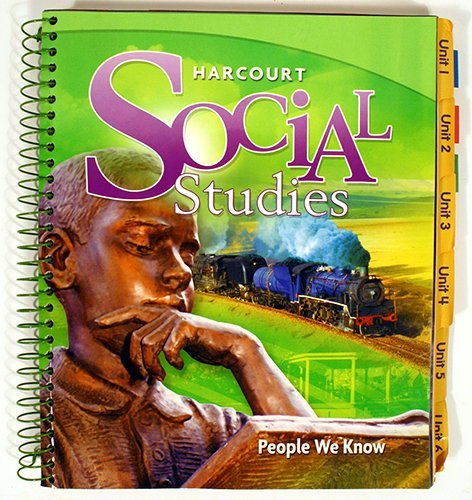 Harcourt Social Studies: People We Know, Grade 2, Teacher's Edition (Harcourt Social Studies People We Know Grade 2)